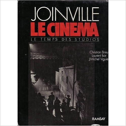 En ligne téléchargement gratuit Joinville, le cinéma epub, pdf
