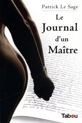 Le Journal d'un Maître par Patrick Le Sage