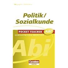 Pocket Teacher Abi - Sekundarstufe II: Politik/Sozialkunde