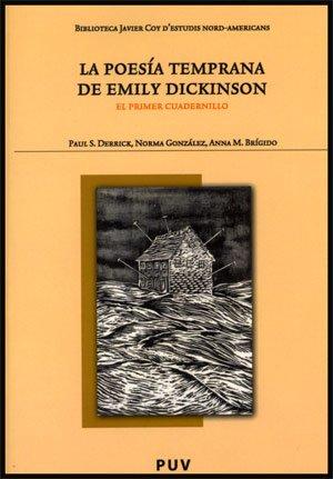 La Poesía Temprana De Emily Dickinson (Biblioteca Javier Coy d'estudis Nord-Americans)