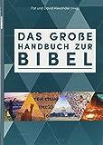 Das große Handbuch zur Bibel -