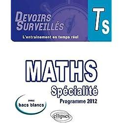 Maths Spécialité Terminale S Programme 2012 Avec Bacs Blancs
