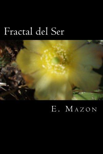 Fractal del Ser por E. Mazon