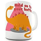 TWISTED ENVY Keramiktasse Hold On to Your Butts 11 OZ weiß
