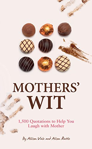Mothers' Wit by Allison Vale (2010-02-04)