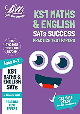 KS1 Maths and English SATs Practice Test Papers: 2019 tests (Letts KS1 SATs Success) by Letts