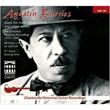 Barrios, Agustin: Complete Guitar Recordings 1913-1942
