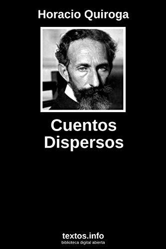 Cuentos dispersos por Horacio Quiroga