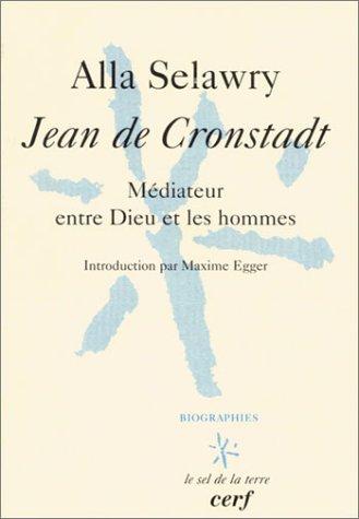 Jean de Cronstadt : Médiateur entre Dieu et les hommes