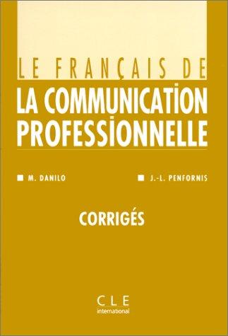 Le français de la communication professionnelle : Corrigés