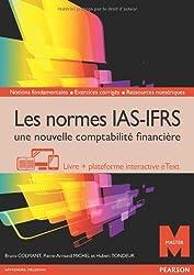 Les normes IAS-IFRS, une nouvelle comptabilité financière : Livre + plateforme interactive eText - Licence 12 mois