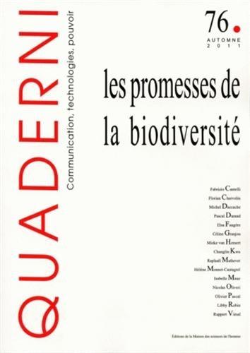 Quaderni, N 76, Automne 2011 : Les promesses de la biodiversit