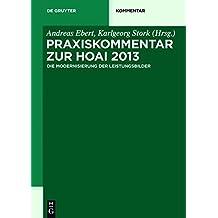 Praxiskommentar zur HOAI 2013: - die Modernisierung der Leistungsbilder - (De Gruyter Kommentar)