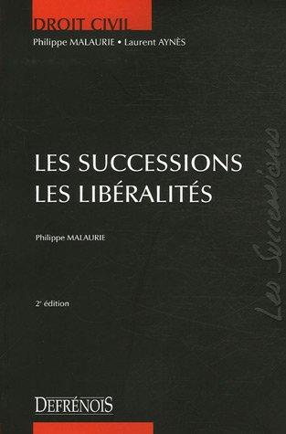 Les successions Les libéralités