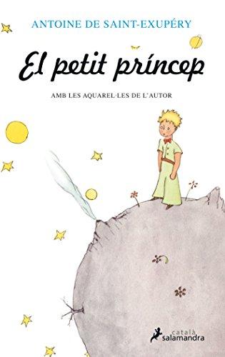 EL PETIT PRINCEP (BOLSILLO) (Antoine de Saint-Exupéry) por An Saint-Exupéry
