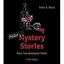 Mehr Mystery Stories: Neue haarsträubende Rätsel