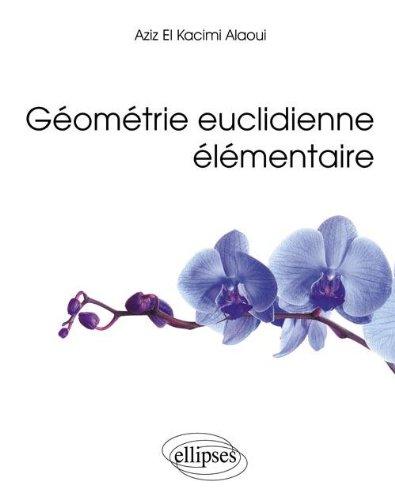Géométrie Euclidienne Elémentaire