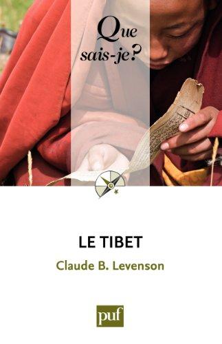 Le Tibet: « Que sais-je ? » n° 3808 par Claude B. Levenson