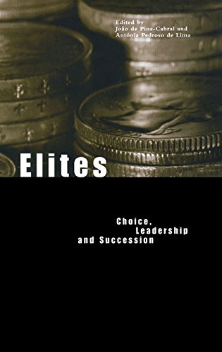 Elites: Choice, Leadership and Succession (Materializing Culture Series)