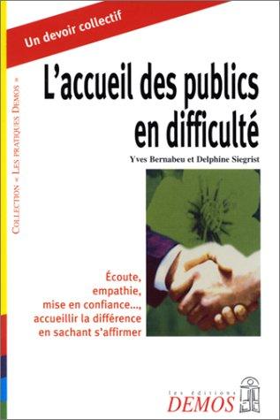L'Accueil des publics en difficulté par Yves Bernabeu
