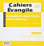 Evangile de Jésus Christ selon saint Luc - CE 137