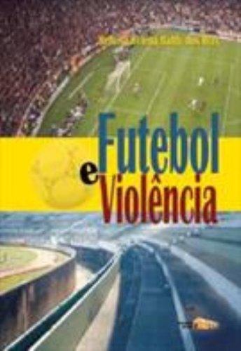 FUTEBOL E VIOLENCIA