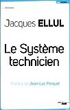 Le système technicien
