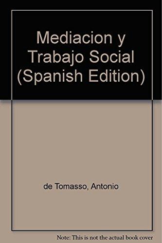 Descargar Libro Mediación Y Trabajo Social de Antonio De Tommaso