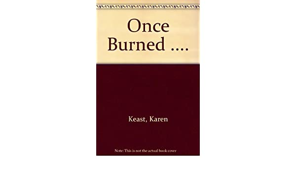 Amazon Buy Once Burned Book Online At Low Prices In India