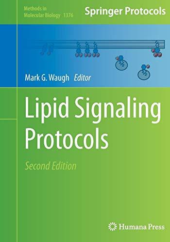 Lipid Signaling Protocols (Methods in Molecular Biology, Band 1376)