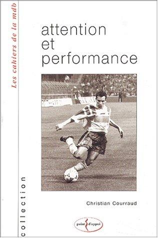 Attention et performance. Année 2002