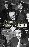 L'énigme Pierre Pucheu par Rapaport