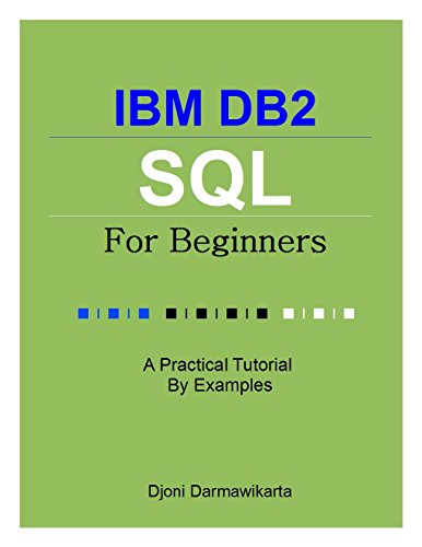 ibm-db2-sql-for-beginners-a-tutorial-by-examples-english-edition
