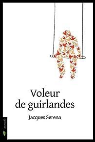 Voleur de guirlandes par Jacques Serena