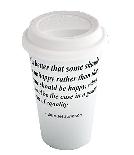 Coffee cup with It is better that some should be unhappy rather than that none should be happy, which would be the case in a general state of equality.