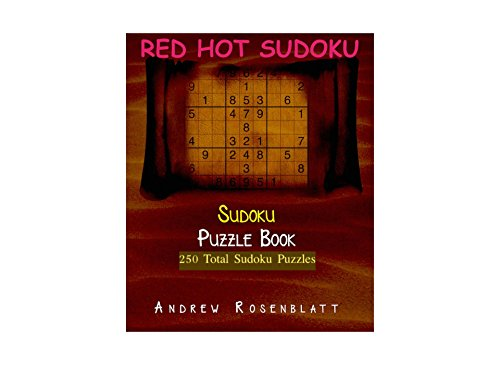 Sudoku: Red Hot Sudoku: Sudoku Puzzle Book of 250 Brain Teasing Puzzles (English Edition)