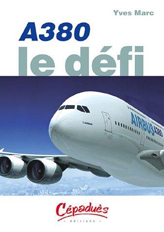 A380 : Le défi