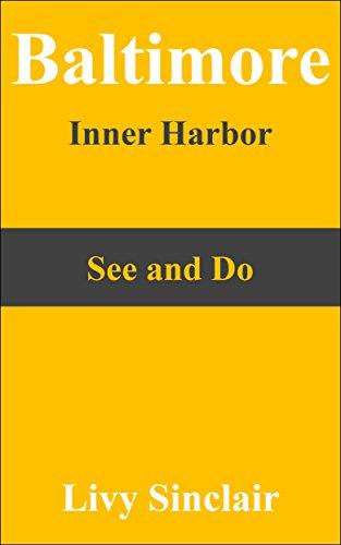 Baltimore Inner Harbor (English Edition)