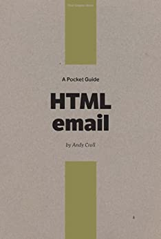A Pocket Guide to HTML Email by [Croll, Andy]