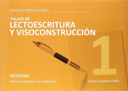 Taller De Lectoescritura Y Visoconstruccion 1 (Estimu. Coginitiva Adultos) por Aa.Vv.