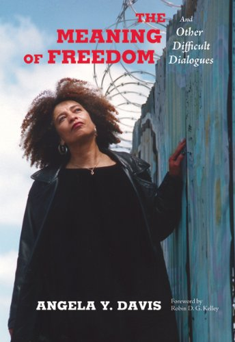 The Meaning of Freedom: And Other Difficult Dialogues (City Lights Open Media) (English Edition)
