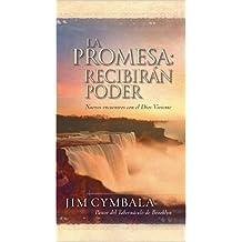 La Promesa: Recibir?de?ed??ede??d??ede?ed???de??d???n Poder (Nuevos encuentros col el Dios Viviente) (Spanish Edition) by Jim Cymbala (2004-07-31)