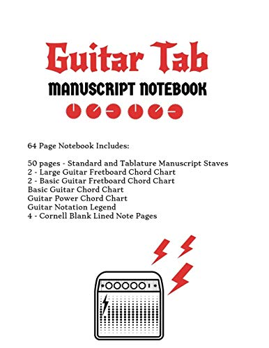 Guitar Tab Notebook: Standard & Tablature Staves w/ Basic Chord Charts, Power Chord Charts, Guitar Fretboard Chord Charts, Guitar Notation Legend with Cornell blank lined note pages - music journal (Chord Guitar Chart Basic)