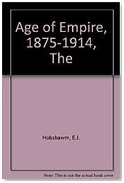 Age of Empire, 1875-1914, The