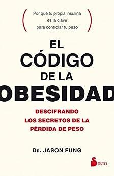 El Código De La Obesidad por Jason Fung