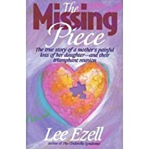 The Missing Piece by Lee Ezell (1992-01-01)