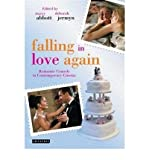 [(Falling in Love Again: Romantic Comedy in Contemporary Cinema )] [Author: Stacey Abbott] [Feb-2009]