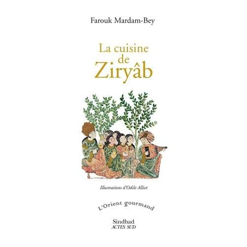 La cuisine de Ziryâb