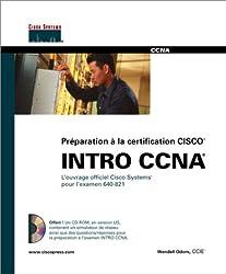 CCNA  INTRO: Guide de certification 640-821