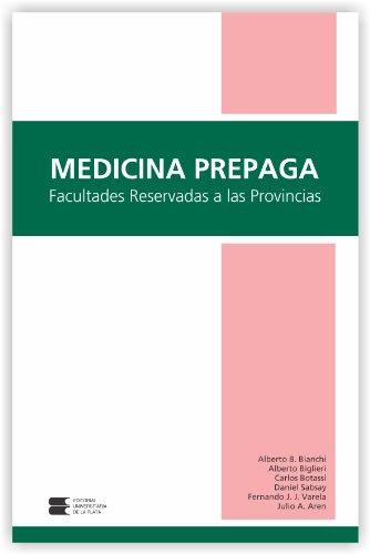 MEDICINA PREPAGA: Facultades Reservadas a las Provincias